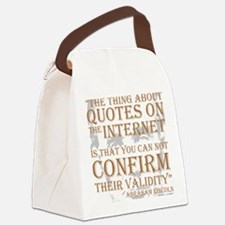 Abraham Lincoln Quotes internet Canvas Lunch Bag