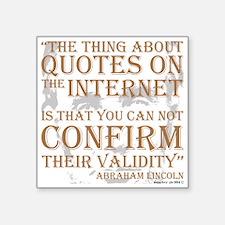 Abraham Lincoln Quotes internet Sticker