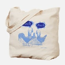 Chicken Bach Bach Blue Tote Bag