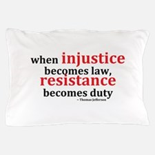 Injustice Resistance Pillow Case