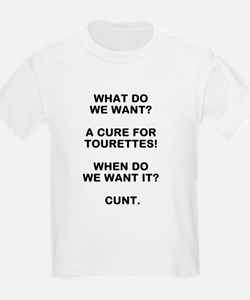 WHAT DO WE WANT? A CURE FOR TOURETTES! WHEN DO WE