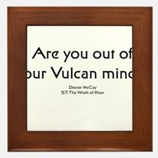 Ar you out of your Vulcan min Framed Tile