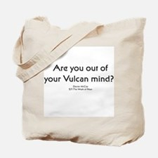 Ar you out of your Vulcan min Tote Bag