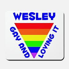 Wesley Gay Pride (#005) Mousepad
