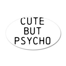 CUTE BUT PSYCHO Wall Sticker