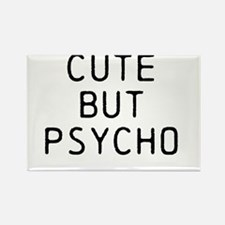 CUTE BUT PSYCHO Rectangle Magnet (100 pack)