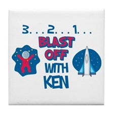 Blast Off with Ken Tile Coaster