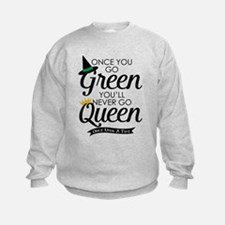 Once You Go Green Sweatshirt