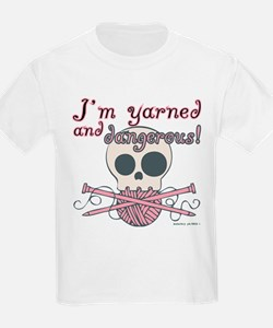Crafty Yarned and Dangerous T-Shirt