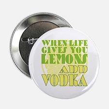 "Life gives you lemons 2.25"" Button"