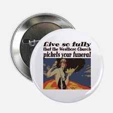 """Live so fully 2.25"""" Button"""