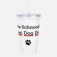 The Schnoodle Best Dog Ever Acrylic Double-wall Tu