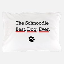 The Schnoodle Best Dog Ever Pillow Case