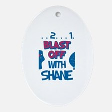 Blast Off with Shane Oval Ornament