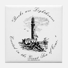 Books are Lighthouses<br> Tile Coaster