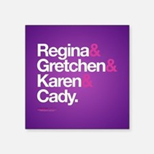 """Mean Girls Character Names Square Sticker 3"""" x 3"""""""