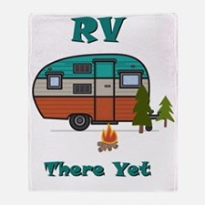 Unique Rv there yet Throw Blanket