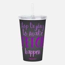 Mean Girls Stop Trying Acrylic Double-wall Tumbler