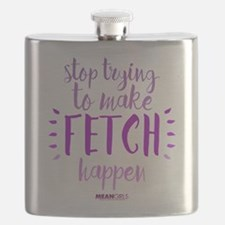 Mean Girls Stop Trying Fetch Flask