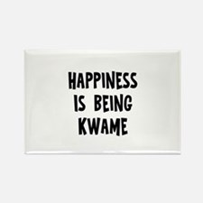 Happiness is being Kwame Rectangle Magnet