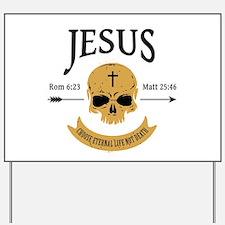 Jesus Skull Yard Sign