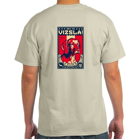 American Vizsla- Obey the V! Light T-Shirt