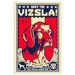 American Vizsla- Obey the Vizsla Large Poster
