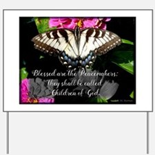 Blessed are the Peacemakers and Swallowtail Yard S