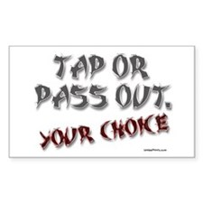 TAP OR PASS OUT. (YOUR CHOICE Sticker (Rectangular