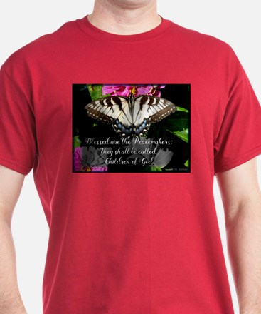 Blessed are the Peacemakers and Swallowtail T-Shir