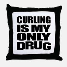 Curling Is My Only Drug Throw Pillow