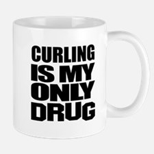 Curling Is My Only Drug Mug