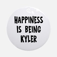 Happiness is being Kyler Ornament (Round)
