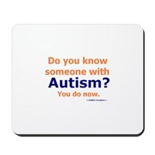 Do you know Autism Mousepad