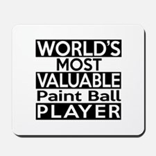 Most Valuable Paintball Player Mousepad