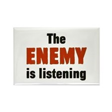 The Enemy Is Listening Rectangle Magnet