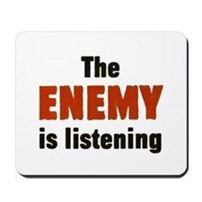 The Enemy Is Listening Mousepad