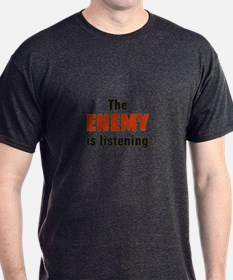 The Enemy Is Listening T-Shirt