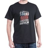 I stand for the national anthem Mens Classic Dark T-Shirts