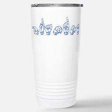 Unique Asl sign language Travel Mug