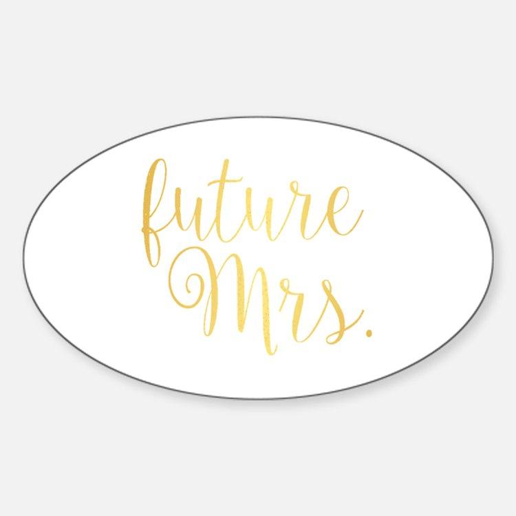 Cute Future mrs Sticker (Oval)