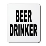 Beer Drinker Mousepad