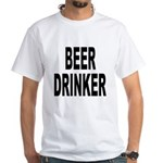 Beer Drinker (Front) White T-Shirt