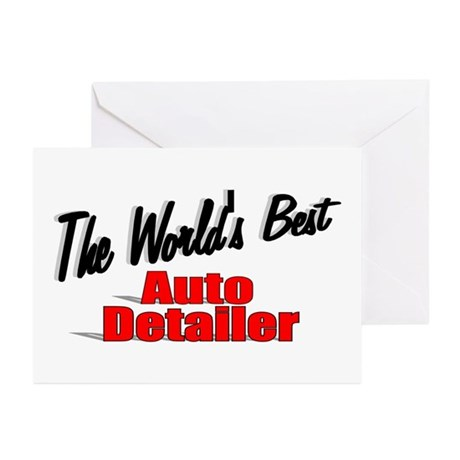 """""""The World's Best Auto Detailer"""" Greeting Cards (P"""