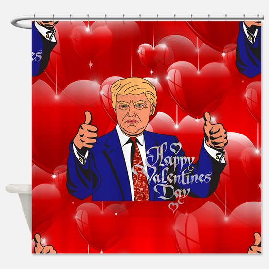 valentines day donald trump Shower Curtain