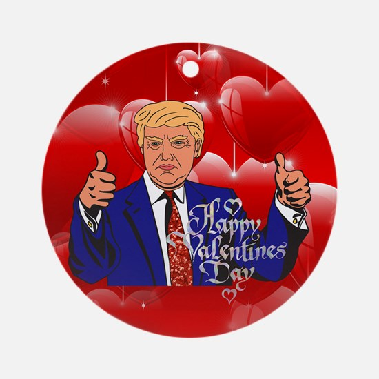 valentines day donald trump Round Ornament
