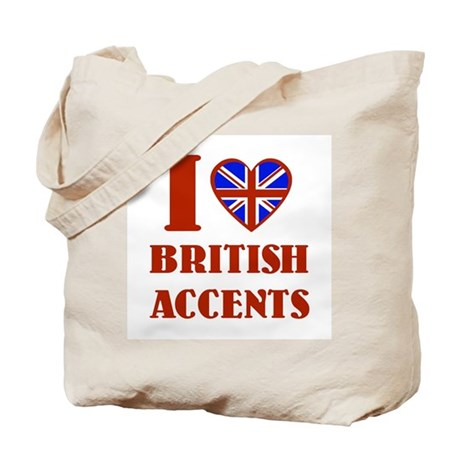 I love British Accents Tote Bag