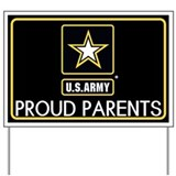 Proud army parent Yard Signs