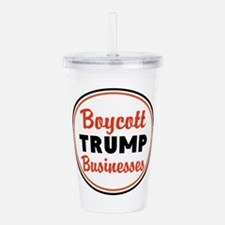 Boycott Trump businesses Acrylic Double-wall Tumbl