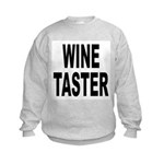 Wine Taster (Front) Kids Sweatshirt